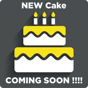 New Cake Coming Soon!